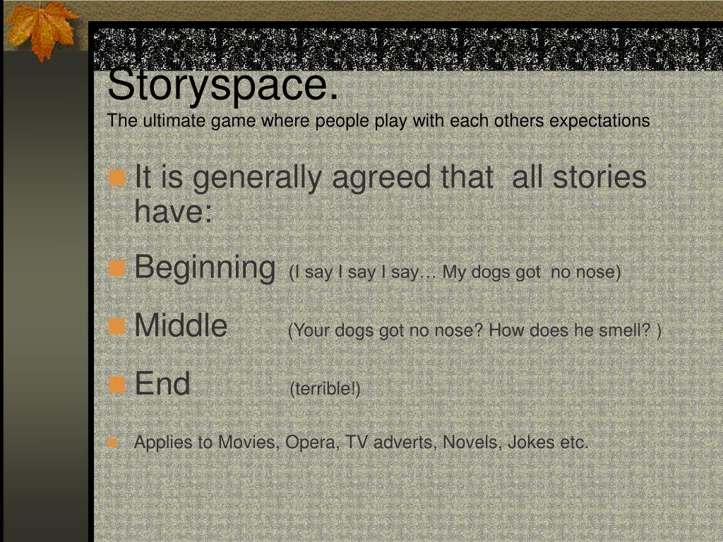 Storyspace.
