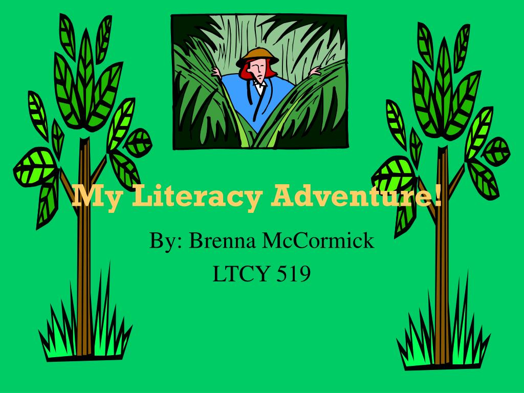 my literacy adventure l.