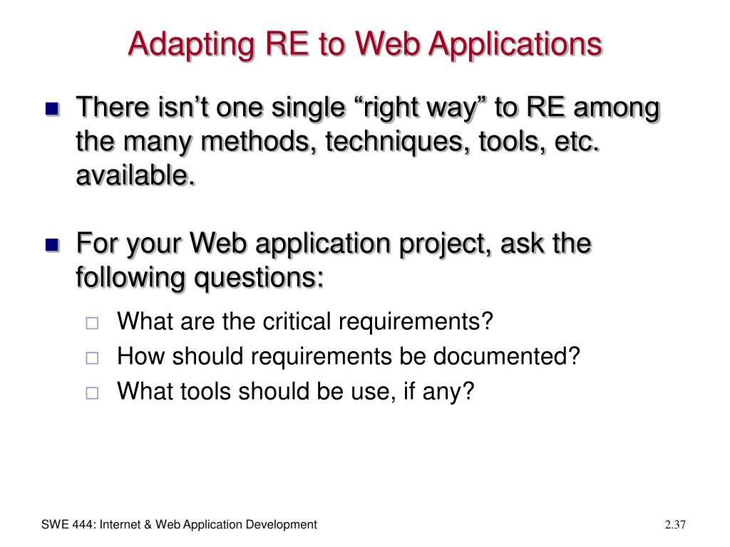 Adapting RE to Web Applications