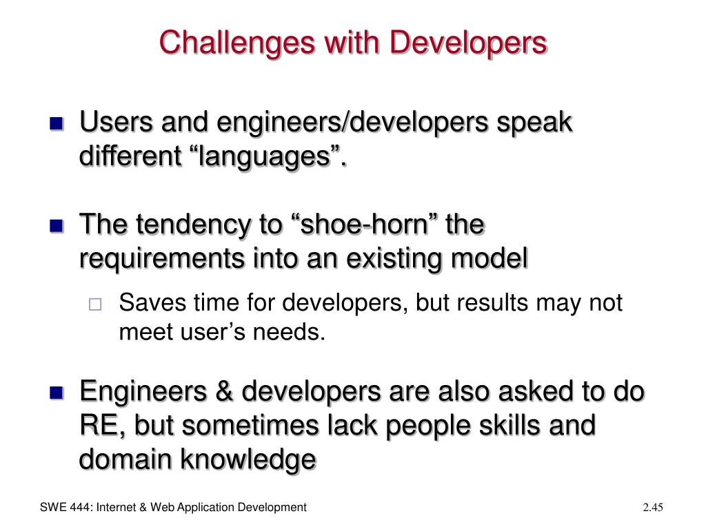 Challenges with Developers