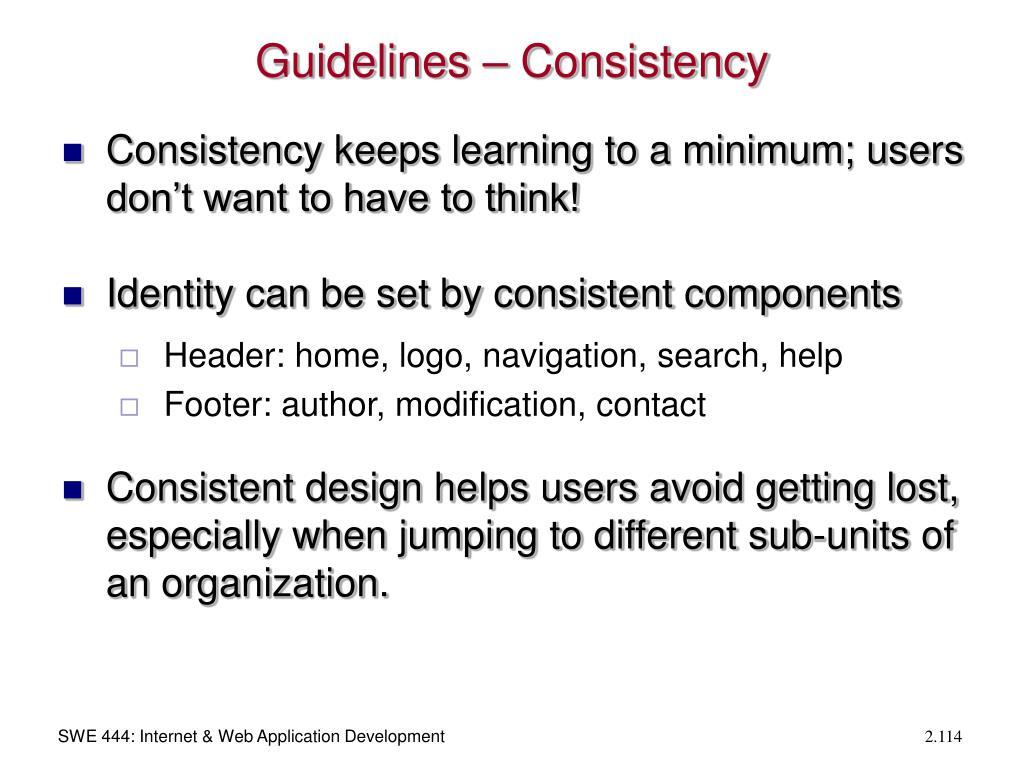 Guidelines – Consistency