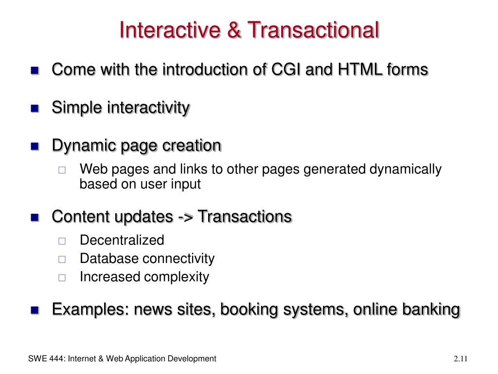 Interactive & Transactional