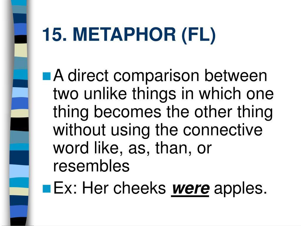 15. METAPHOR (FL)