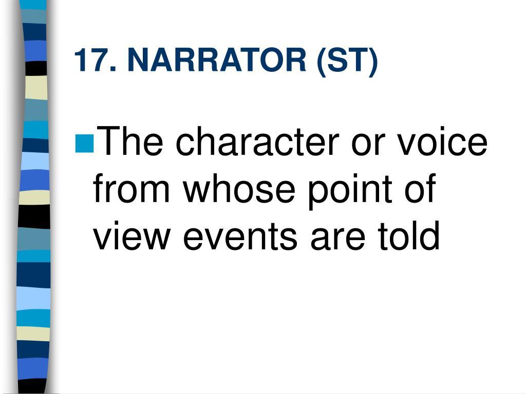 17. NARRATOR (ST)