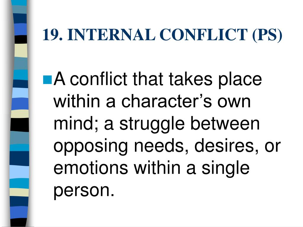 19. INTERNAL CONFLICT (PS)