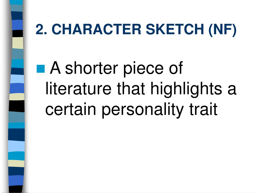 2. CHARACTER SKETCH (NF)
