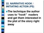 22 narrative hook initiating action ps