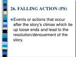 26 falling action ps