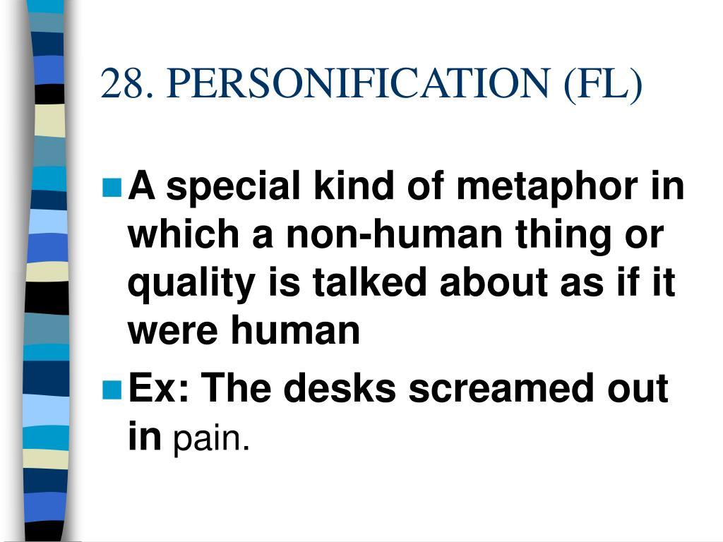 28. PERSONIFICATION (FL)