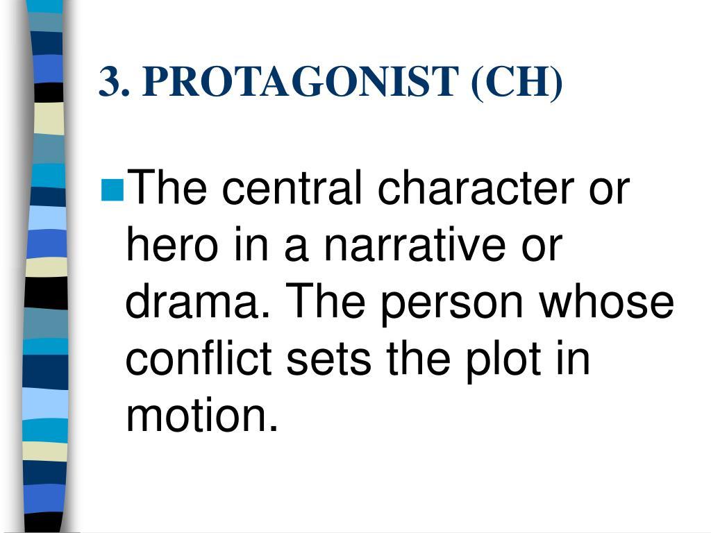 3. PROTAGONIST (CH)