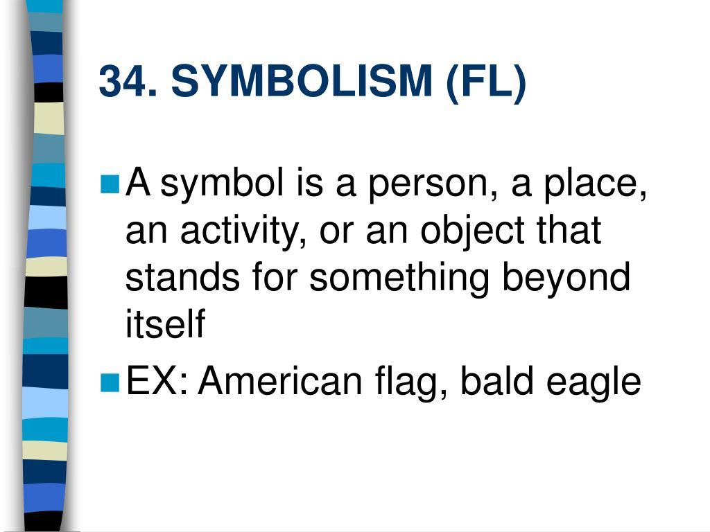 34. SYMBOLISM (FL)