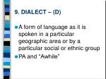 9 dialect d