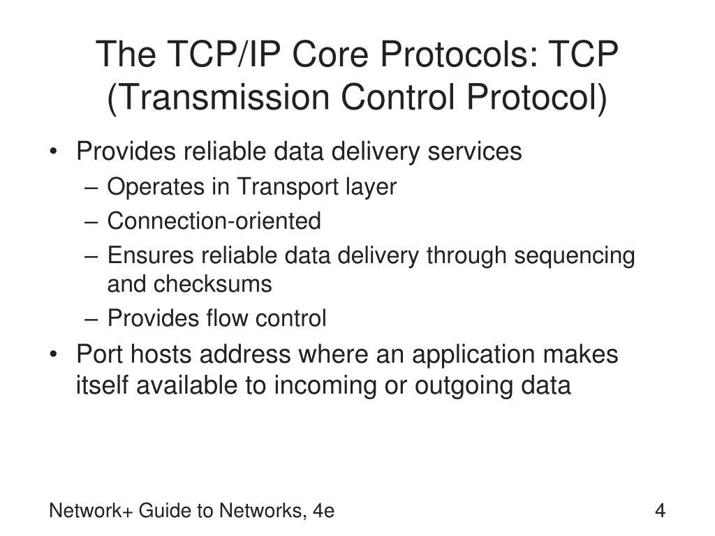 The TCP/IP Core Protocols: TCP (Transmission Control Protocol)