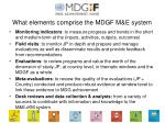 what elements comprise the mdgf m e system