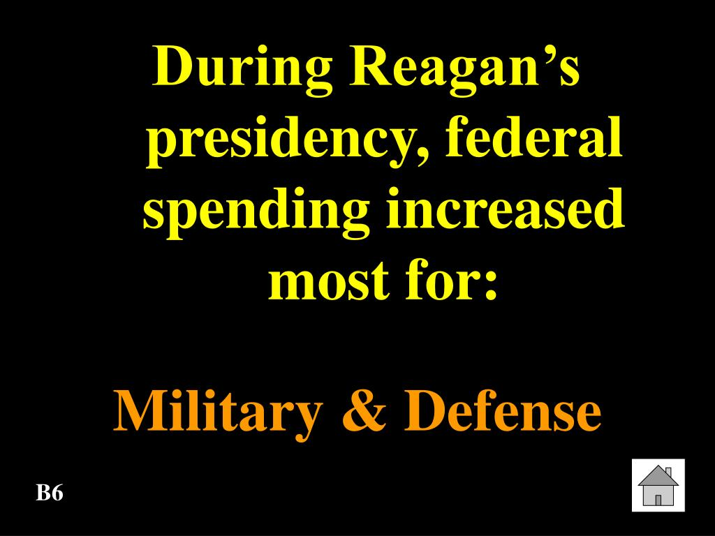 During Reagan's presidency, federal spending increased most for: