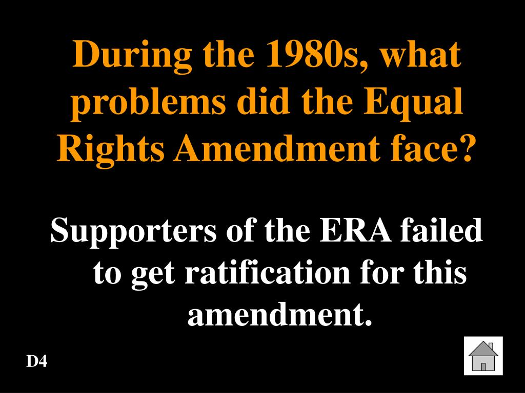 During the 1980s, what problems did the Equal Rights Amendment face?
