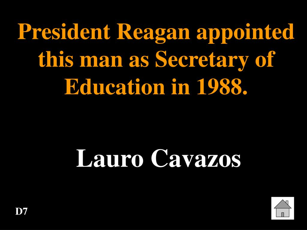 President Reagan appointed this man as Secretary of Education in 1988.