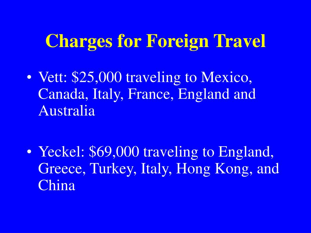 Charges for Foreign Travel