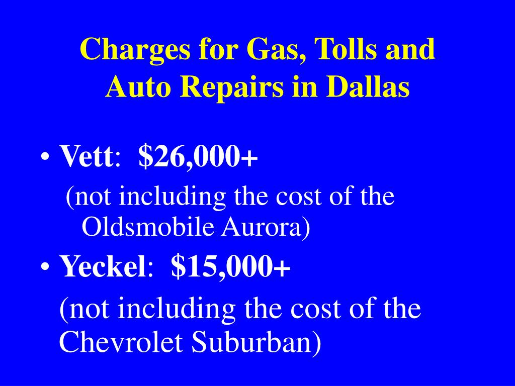 Charges for Gas, Tolls and Auto Repairs in Dallas