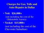 charges for gas tolls and auto repairs in dallas
