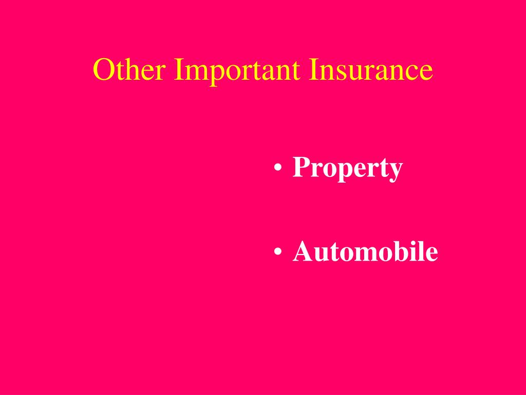 Other Important Insurance
