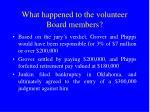what happened to the volunteer board members