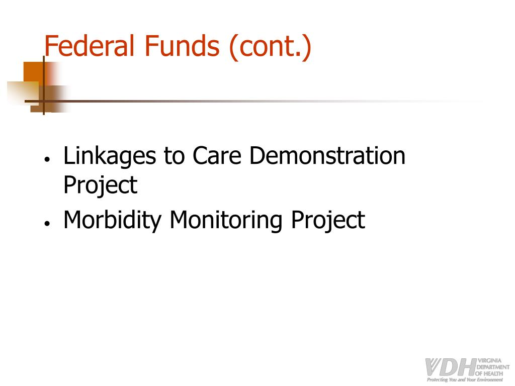 Federal Funds (cont.)
