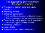 the economic environment of financial reporting