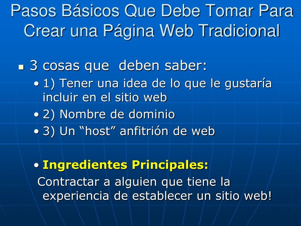Pasos Básicos Que Debe Tomar Para Crear una Página Web Tradicional