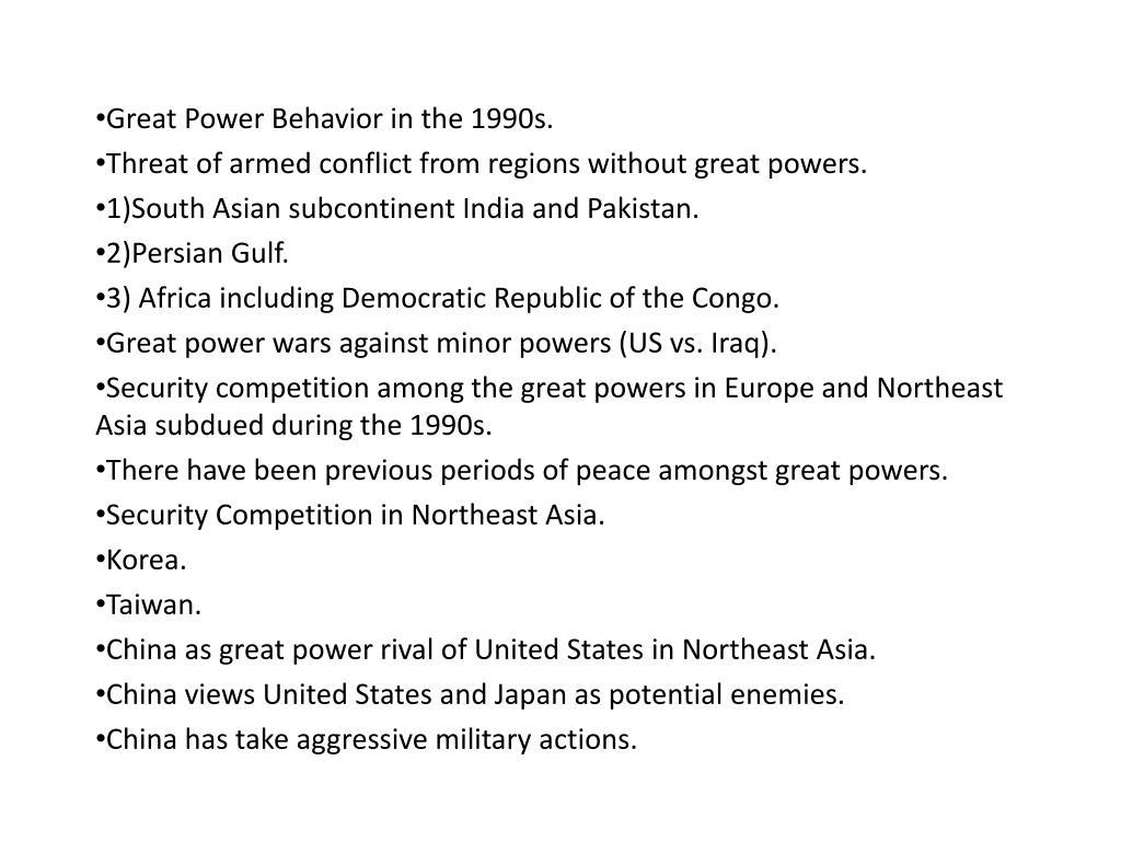 Great Power Behavior in the 1990s.
