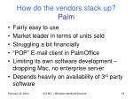 how do the vendors stack up palm