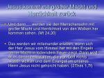 jesus kommt mit gro er macht und herrlichkeit zur ck