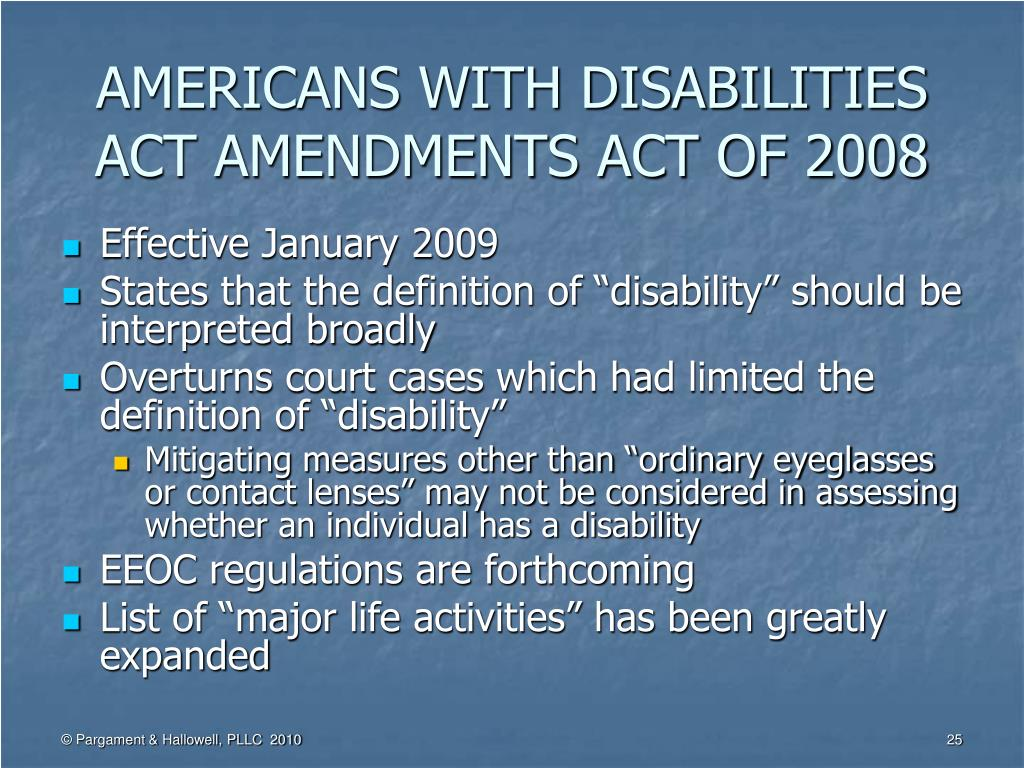 AMERICANS WITH DISABILITIES ACT AMENDMENTS ACT OF 2008
