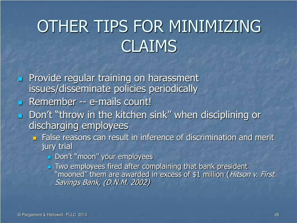 OTHER TIPS FOR MINIMIZING CLAIMS