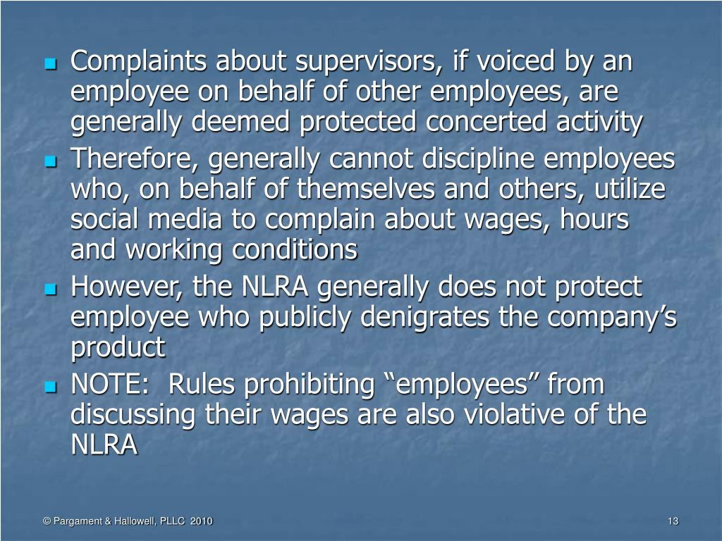 Complaints about supervisors, if voiced by an employee on behalf of other employees, are generally deemed protected concerted activity