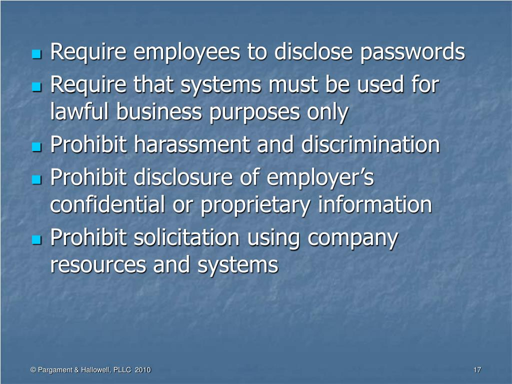 Require employees to disclose passwords