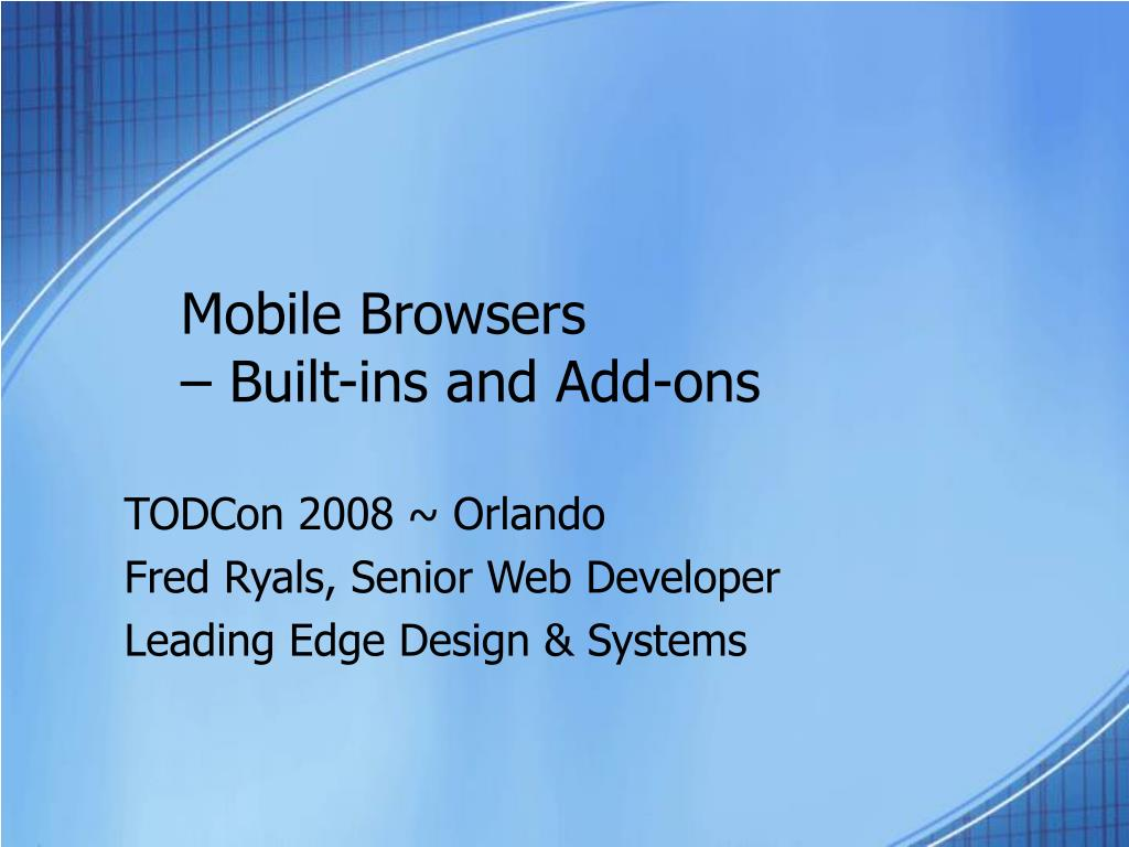 mobile browsers built ins and add ons l.