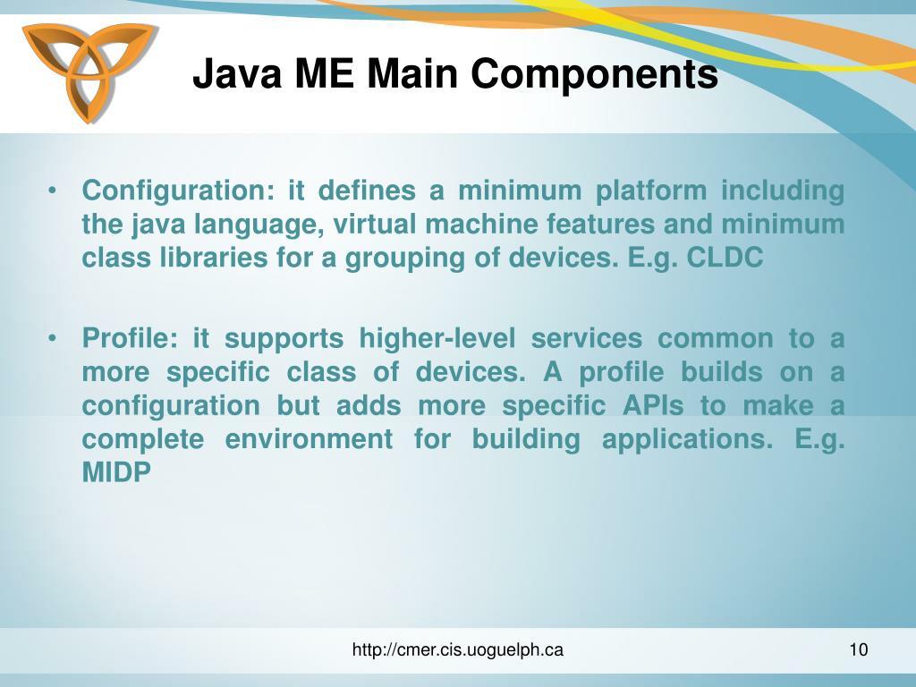 Java ME Main Components