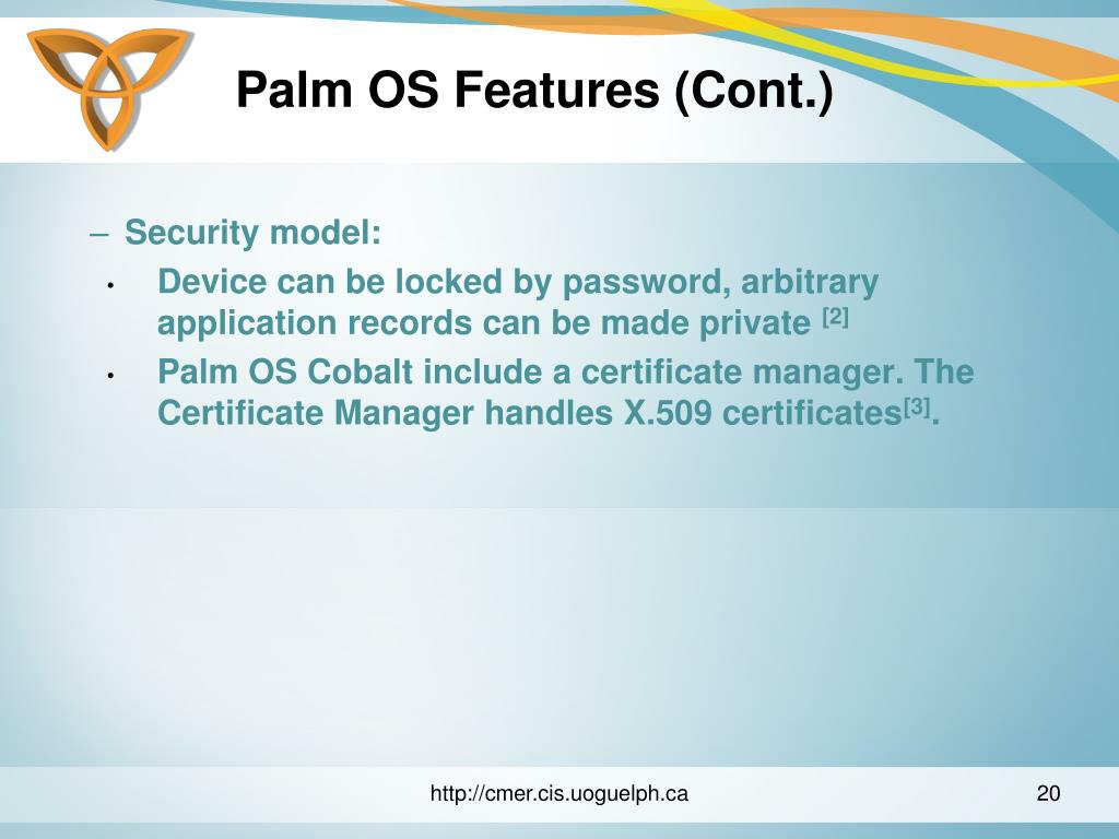Palm OS Features (Cont.)