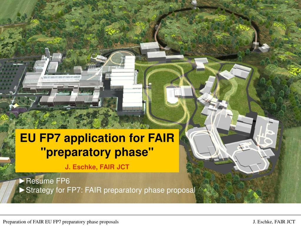 "EU FP7 application for FAIR ""preparatory phase"""