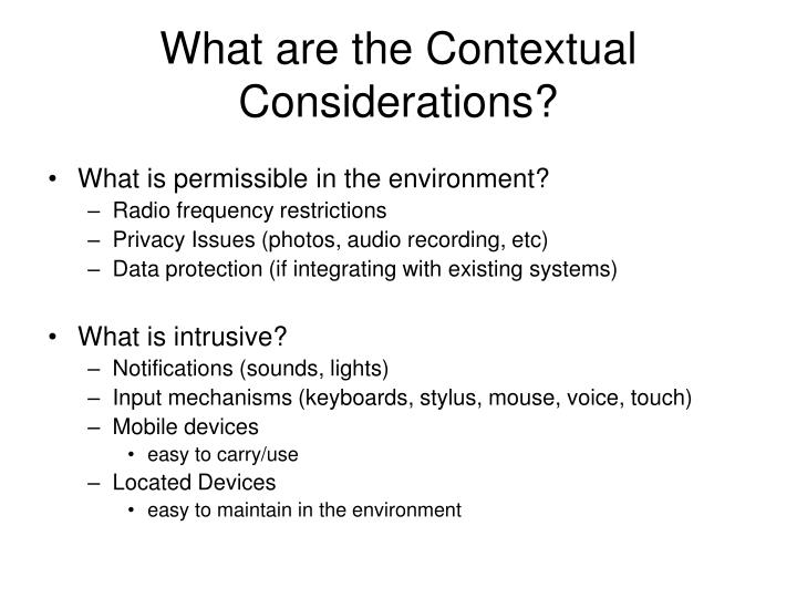 What are the contextual considerations
