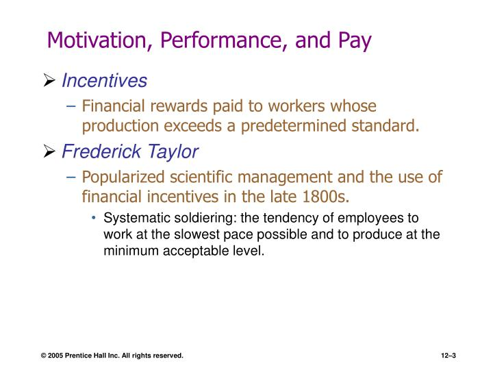 managing motivation incentive pay and the Managing employee performance and reward critically examines contemporary  debates associated with issues of work motivation, pay  managing unreliability.