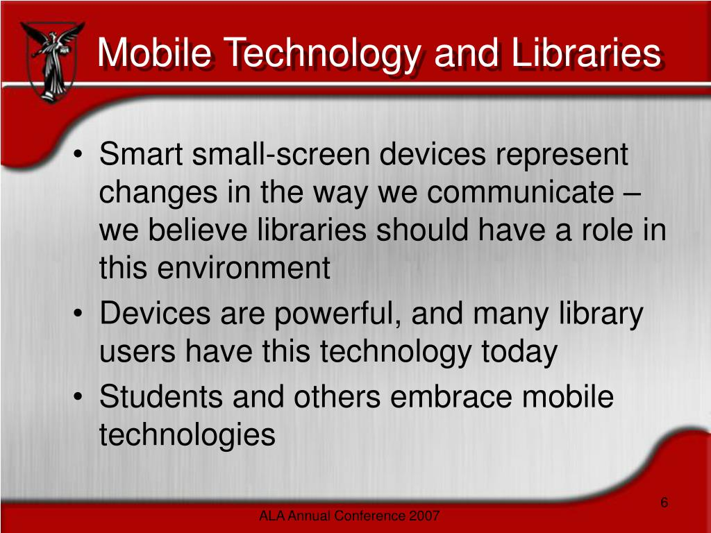 Mobile Technology and Libraries
