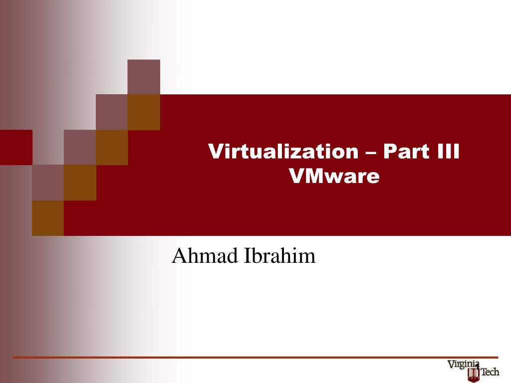 virtualization part iii vmware l.