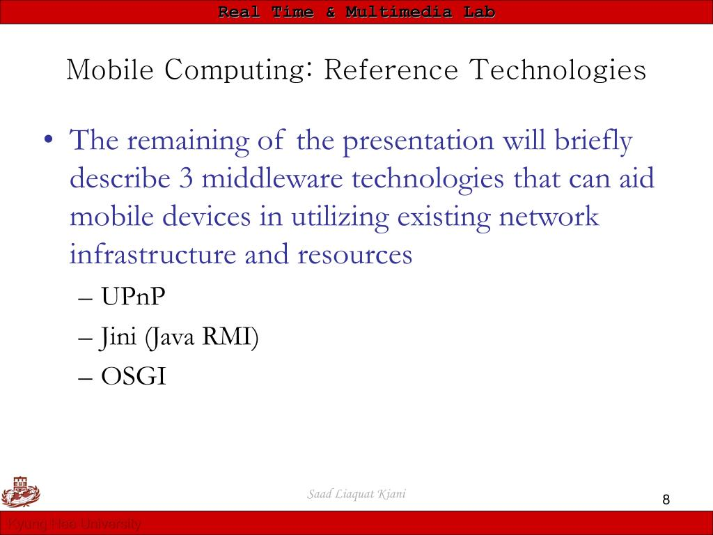 Mobile Computing: Reference Technologies