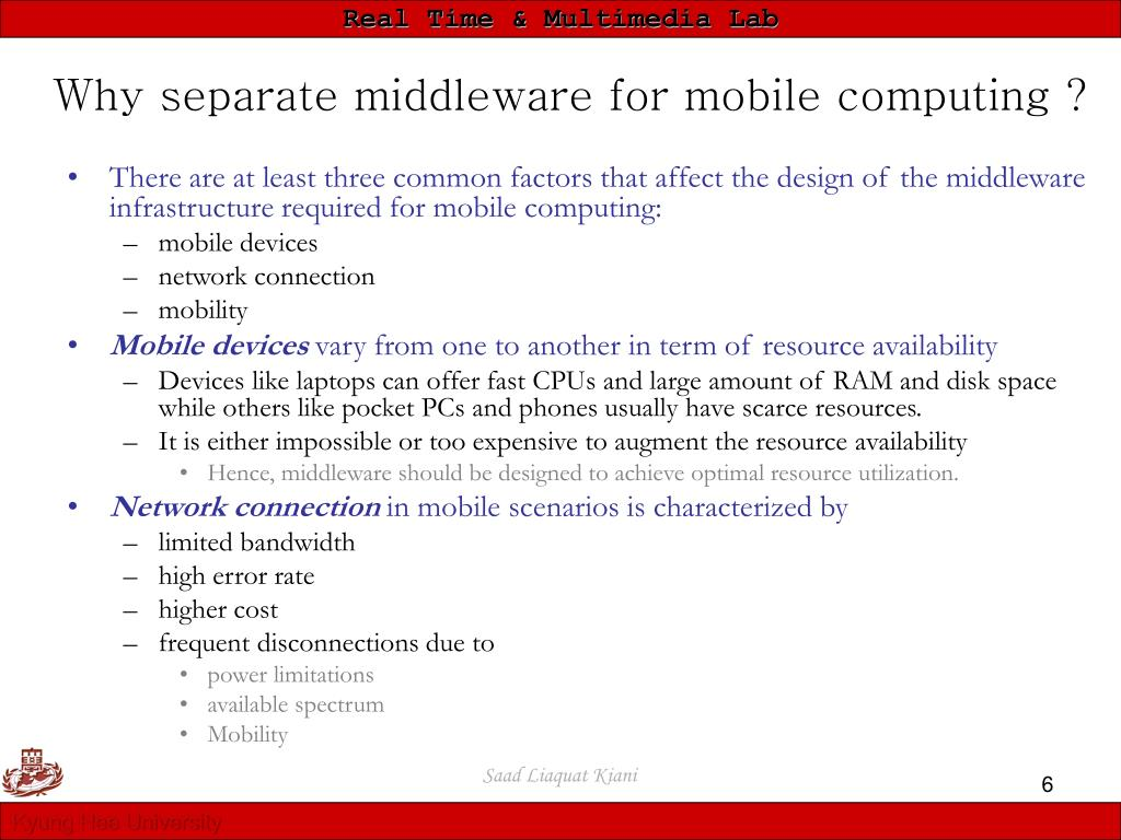 Why separate middleware for mobile computing ?