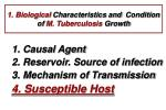 1 biological characteristics and condition of m tuberculosis growth28