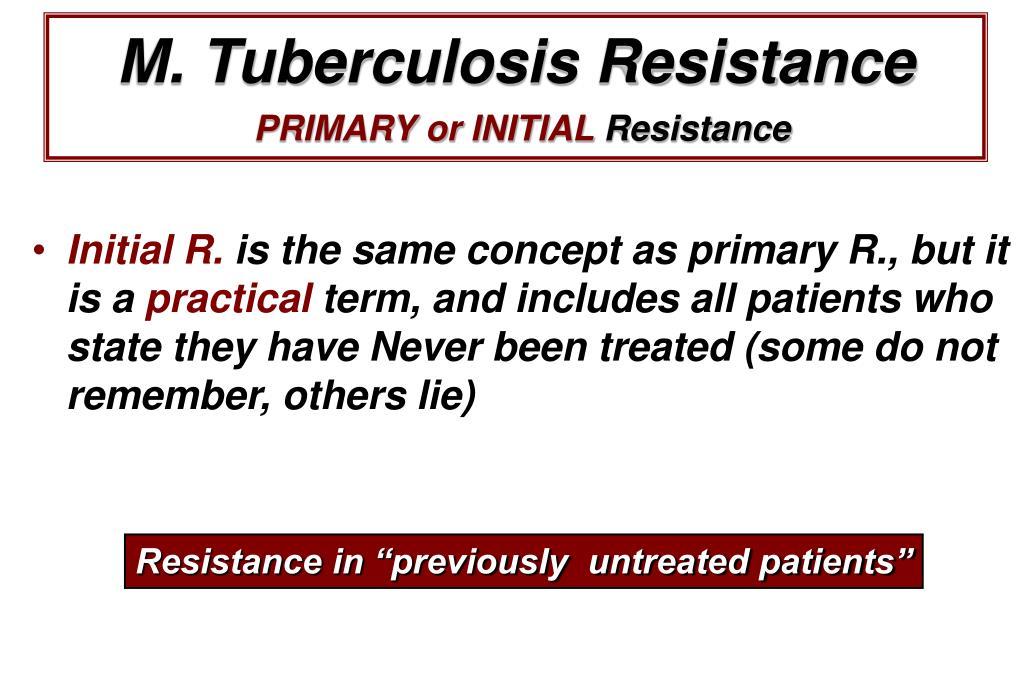 M. Tuberculosis Resistance