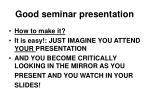 good seminar presentation