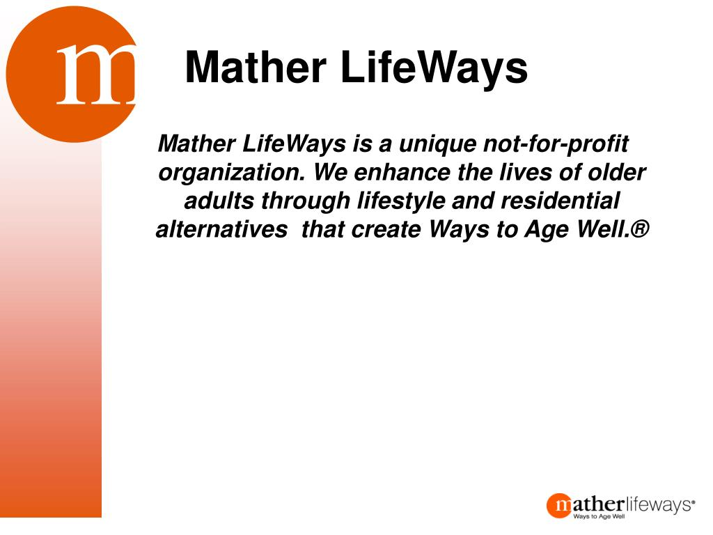 mather lifeways l.